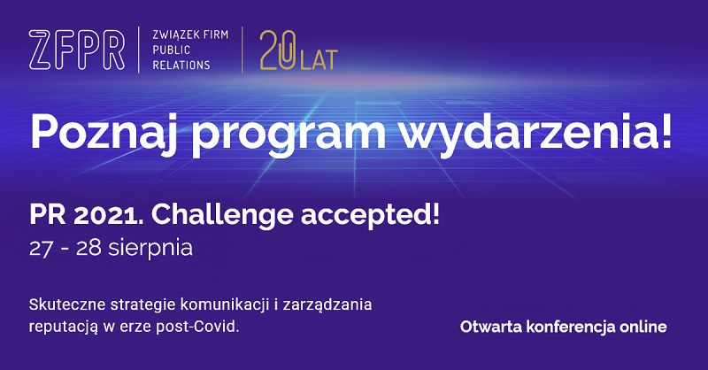 "Znamy program konferencji online ""PR 2021. Challenge accepted!"""